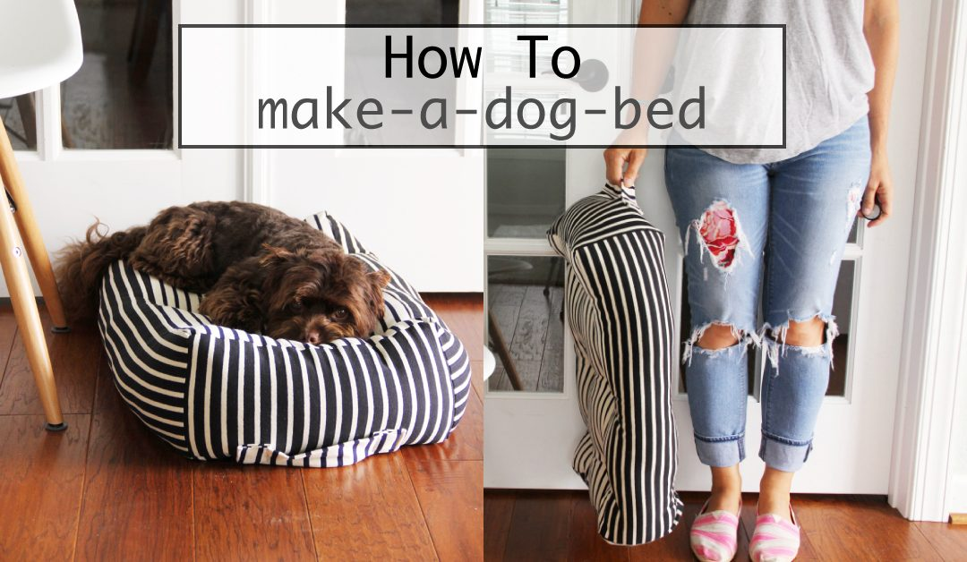 How to : make a dog bed