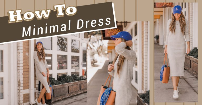 How To Minimal Dress