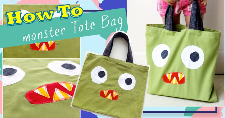How To- Monster Tote Bag