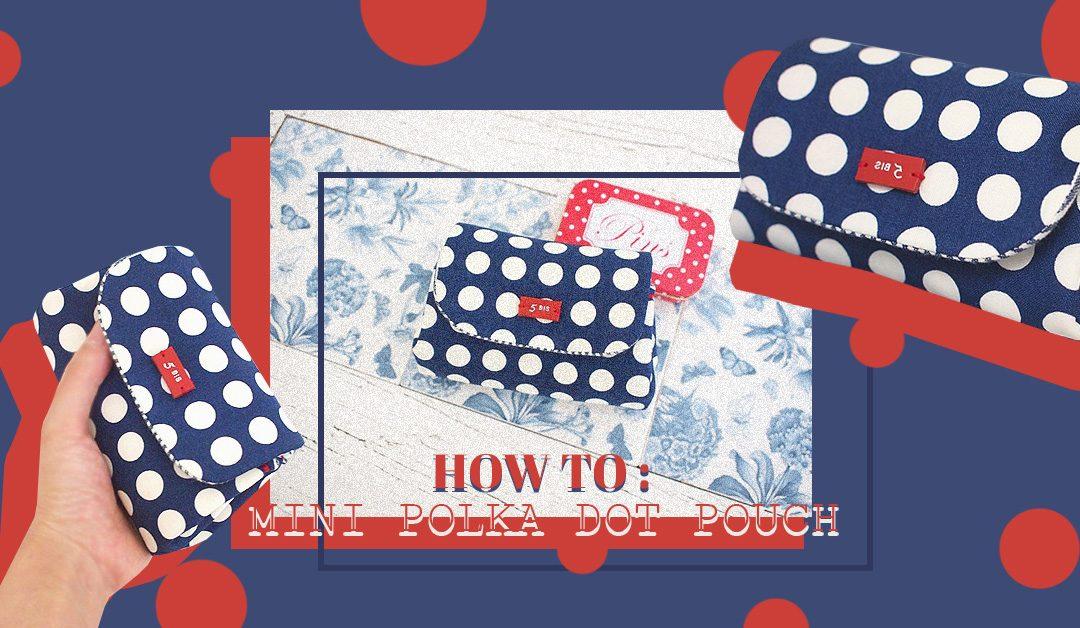 How To : กระเป๋าใส่ของใบเล็ก